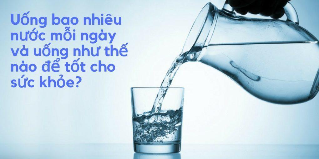 uống nước đúng cách tốt cho cơ thể